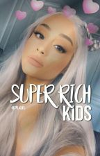 SUPER RICH KIDS » GMW by slaylorswifts