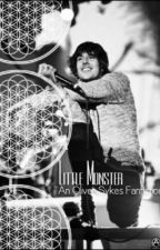 Little Monster || Oliver Sykes Fanfiction Book 2 by tearbear9