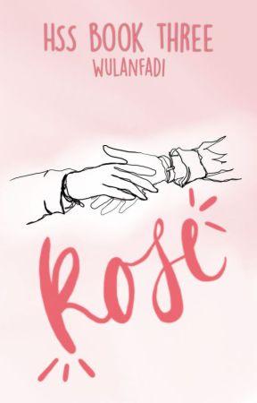 HSS (3): Rose by wulanfadi