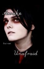 Awake but not Unafraid (Frerard) by GeeR8M8