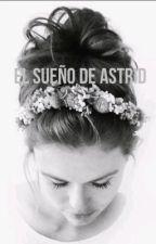 El sueño de Astrid by stagnetto46