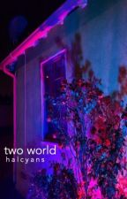Two World | pentagon af (closed) by halcyans