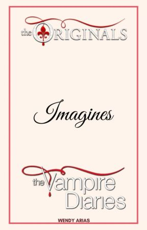 TVD/The Originals Imagines by WendyArias