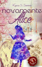 Novamente Alice | Livro I |
