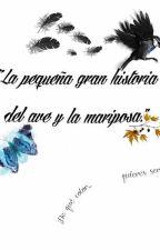 """""""La pequeña gran historia del ave y la mariposa."""" by JonathanAlexis5"""