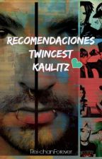 Recomendaciones Twincest Kaulitz (TWC) by Rei-chanForever