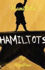 Hamiltots by HopeGleeful
