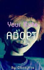 Your Cute Adopt (Chucky Fanfic::GLEN) Glen Ray & Reader by ohyeahSCP