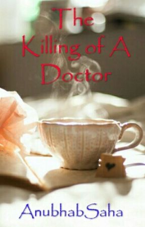 The Killing Of A Doctor by AnubhabSaha