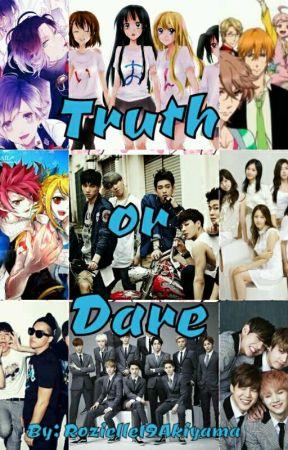 Truth or Dare by Rozielle19Akiyama