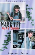 ❧Mark Lee Next Door ⊥ mkl ✔ by princejaemin
