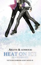 HEAT ON ICE (2016) (Victuuri Fanbook 01 by Aratte & Aoshouki) [SAMPLE] by RaAratte