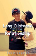 Long Distance Relationship I COMPLETED I by loreliean18