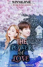 [HIATUS] The Power Of Love || JJK X Reader by winniejinie