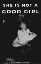 She is not a good girl © by xX_Hipocrita_Xx