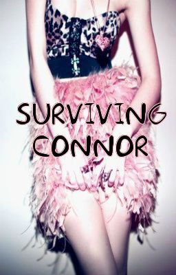 Surviving Connor