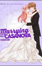 Marrying the Casanova Special Chapters by loveorhatethisgurl