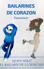 bailarines de corazon [Sansxlectora][DANCETALE] by andrea_burciaga