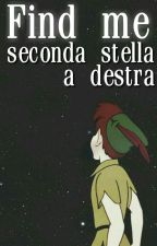 Find me - Seconda stella a destra | Larry Stylinson by _ignisfatuus