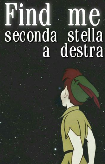 Find me - Seconda stella a destra | Larry Stylinson