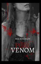 Pure Venom by AutorinMiaKingsley