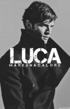 Luca | #Wattys2017| by MareenaCalore