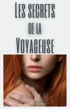 Les secrets de la voyageuse by LovelyBurns