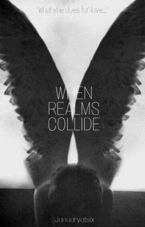 When Realms Collide by Januaryatsix