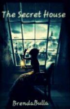 The Secret House by CholateBrend