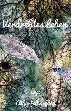 Verdrehtes Leben by Alba-falba-facu