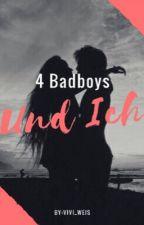 4 Badboys und Ich *WIRD ÜBERARBEITET* by vivi_weis