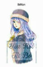 [Fairy Tail][ Juvia Harem ] Yêu Rồi Từ Bỏ by huynhnhuu_