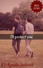 I'll protect you // Phan by rosaliejunkova