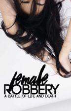 Female Robbery ▷ Rosalie Hale by -aIIisonsreynoIds