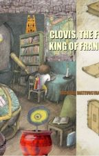 CLOVIS, the First King of France by Richard_1