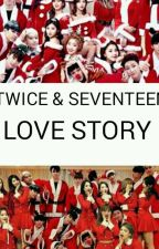 TWICE & SEVENTEEN LOVE STORY by 97mintzu99
