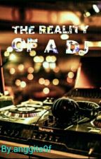 The Reality Of A Dj by anggita9f
