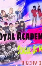 Royal Academy:School of Magics  by Baby_Cakes_Bitch