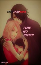 SasuSakuSara: Time-No Jutsu! by Viking7890