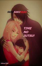 SasuSakuSara: Time-No Jutsu! by Viking7890