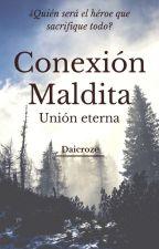 Conexión eterna (En curso) by Daicroze