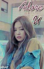 ADORE U +Taeyong Jennie by Jellyiet