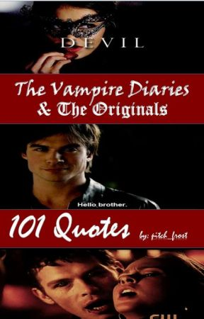quotes on tvd to•° lucian castle wattpad