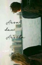 Arsa dan Arsela by nadiaaprilianap