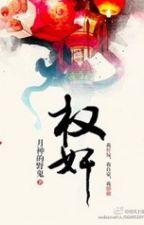 Quyền gian - Nguyệt Thần Dã Quỷ by lamdubang