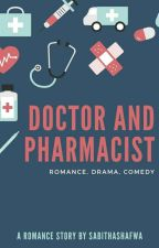 Doctor and Pharmacist by SabithaShafwa