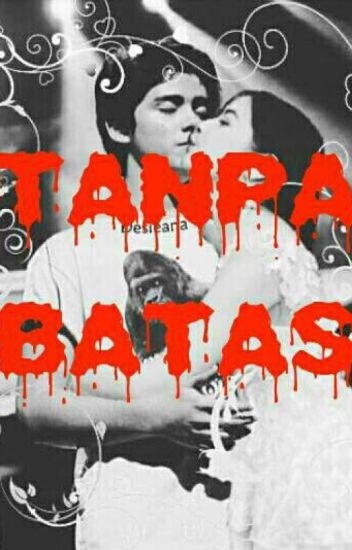 TANPA BATAS