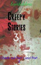 Creepy Stories 3 by Aarthikkris