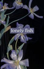 lonely fish || chanbaek by yinzyy