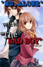 MS.ALONE WITH THE BAD BOY [ON GOING] by marianclaire25